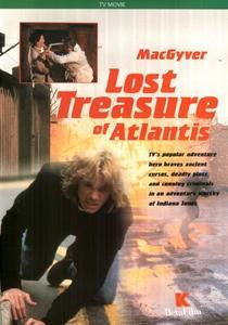 MacGyver e o Tesouro Perdido de Atlântida - Poster / Capa / Cartaz - Oficial 1