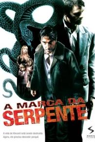 A Marca da Serpente - Poster / Capa / Cartaz - Oficial 1