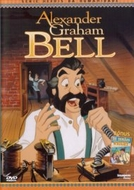 Alexander Graham Bell (Animated Hero Classics: Alexander Graham Bell)