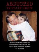 Abducted in Plain Sight (Abducted in Plain Sight)