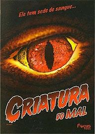 Criatura do Mal - Poster / Capa / Cartaz - Oficial 1