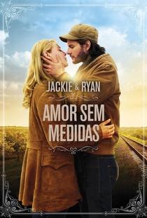 Jackie & Ryan - Poster / Capa / Cartaz - Oficial 7