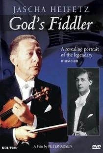 Jascha Heifetz, o violinista de Deus - Poster / Capa / Cartaz - Oficial 1