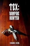 Tex: Vampire Hunter (Tex: Vampire Hunter)