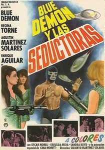 Blue Demon Contra las Invasoras - Poster / Capa / Cartaz - Oficial 1