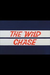 The Wild Chase - Poster / Capa / Cartaz - Oficial 2