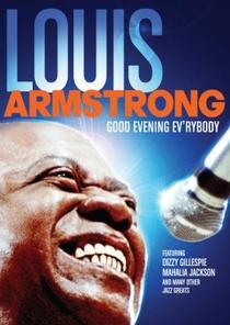 Louis Armstrong - Good Evening Ev`rybody - Poster / Capa / Cartaz - Oficial 1