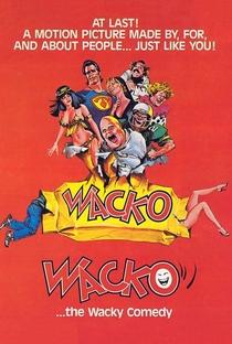 Wacko: Uma Comédia Maluca - Poster / Capa / Cartaz - Oficial 4