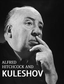 Hitchcock e o Efeito Kulechov - Poster / Capa / Cartaz - Oficial 1