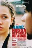 Maré, Nossa História de Amor (Maré, Nossa História de Amor)
