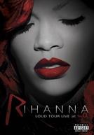 Rihanna – Loud Tour Live At The O2 (Rihanna – Loud Tour Live At The O2)