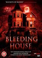 The Bleeding House (The Bleeding)