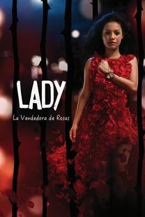 Lady, a vendedora de rosas - Poster / Capa / Cartaz - Oficial 1