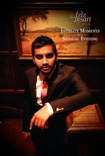 Aziz Ansari: Intimate Moments For A Sensual Evening - Poster / Capa / Cartaz - Oficial 1