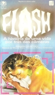 Flash - A História de uma Vida por trás das Camêras (Nights In White Satin)