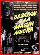 Dr. Satan e a Magia Negra (Dr. Satán y la magia negra)