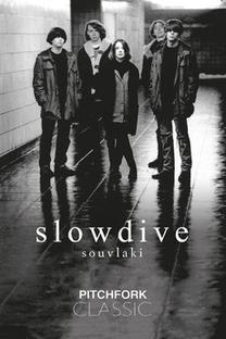 Slowdive - Souvlaki - Pitchfork Classic - Poster / Capa / Cartaz - Oficial 1