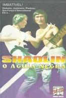 Shaolin - O Águia Negra (Martial Arts)