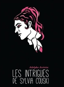 Les Intrigues de Sylvia Couski - Poster / Capa / Cartaz - Oficial 1