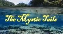 The Mystic Tails (The Mystic Tails primeira temporada )  - Poster / Capa / Cartaz - Oficial 1