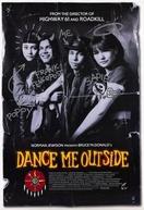 Dance Me Outside (Dance Me Outside)