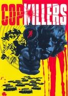Cop Killers (Cop Killers)