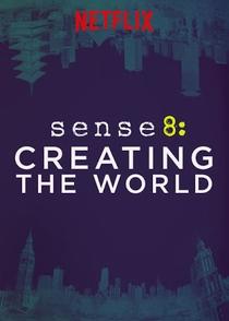 Sense8: Criação do Mundo - Poster / Capa / Cartaz - Oficial 2
