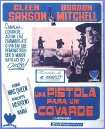 Uma Pistola para um Covarde - Poster / Capa / Cartaz - Oficial 3
