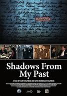 Lembranças do Passado (Shadows from My Past)