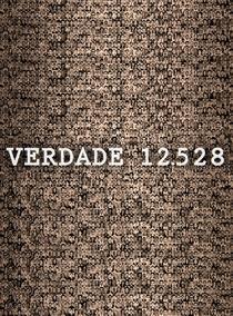 Verdade 12.528 - Poster / Capa / Cartaz - Oficial 1