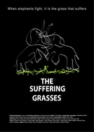 Quando Elefantes Lutam, é a Grama Que Sofre (The Suffering Grasses: When Elephants Fight, It Is the Grass That Suffers)