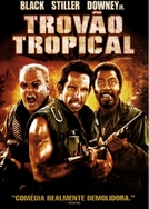 Trovão Tropical (Tropic Thunder)