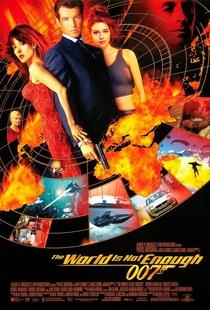 007 - O Mundo Não É O Bastante - Poster / Capa / Cartaz - Oficial 4