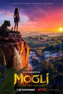 Mogli: Entre Dois Mundos (Mowgli: Legend Of The Jungle)