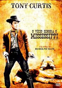 O Vício Singra o Mississipi - Poster / Capa / Cartaz - Oficial 1