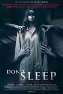 Don't Sleep (Don't Sleep)