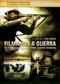 Filmando a Segunda Guerra - Poster / Capa / Cartaz - Oficial 2