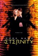 Guardiões da Eternidade (Code Name: Eternity)