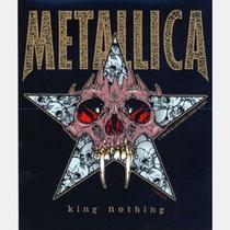 """Metallica - """"King Nothing"""" - Poster / Capa / Cartaz - Oficial 1"""