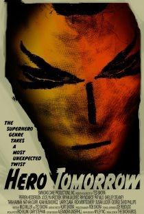 Hero Tomorrow - Poster / Capa / Cartaz - Oficial 3