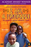 I Am a Promise: The Children of Stanton Elementary School (I Am a Promise: The Children of Stanton Elementary School)