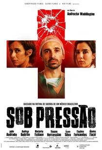 Sob Pressão - Poster / Capa / Cartaz - Oficial 1