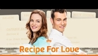 Hallmark Channel - Recipe for Love
