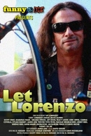 Let Lorenzo  (Let Lorenzo )