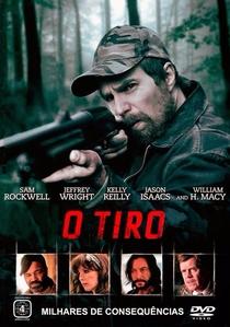 O Tiro - Poster / Capa / Cartaz - Oficial 3