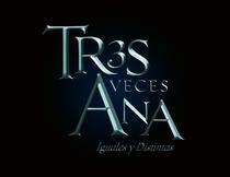 Tres Veces Ana - Poster / Capa / Cartaz - Oficial 3