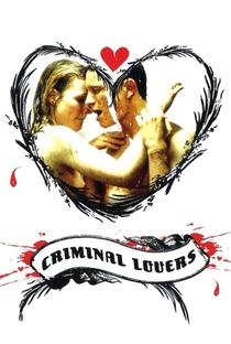 Os Amantes Criminais - Poster / Capa / Cartaz - Oficial 2