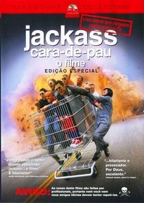 Jackass: Cara-de-Pau - O Filme - Poster / Capa / Cartaz - Oficial 5