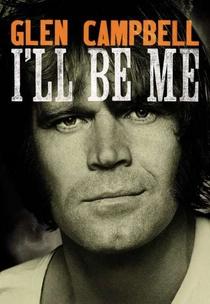 Glen Campbell: I'll Be Me - Poster / Capa / Cartaz - Oficial 1