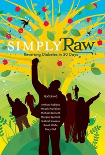 Simply Raw: Reversing Diabetes in 30 Days - Poster / Capa / Cartaz - Oficial 1
